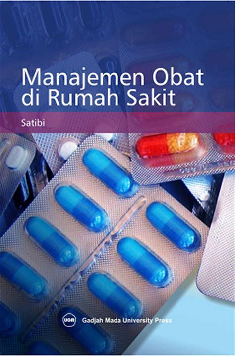 Dasar Dasar Manajemen Farmasi ilmu meracik obat teori dan praktik ugm press badan