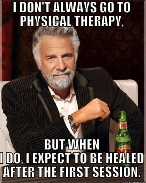 Occupational Therapy Memes - 7 common myths about physical therapy debunked physical