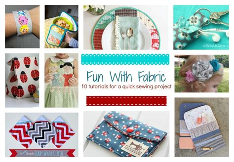 printable fabric tutorial fun with fabric 10 tutorials for a quick sewing project