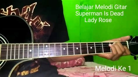 download video tutorial belajar gitar melodi belajar melodi gitar superman is dead lady rose youtube