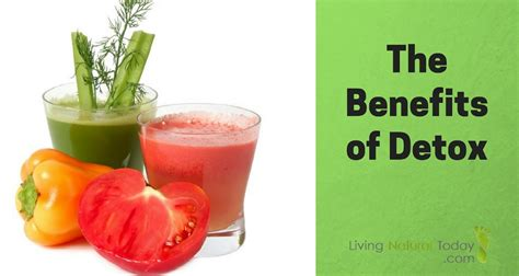 Benefits Of Detoxing by There Are Many Benefits Of Detox Discover Some Of Them Here