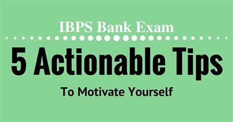 5 Actionable Tips To Make Ibps Bank 5 Actionable Tips To Motivate Yourself