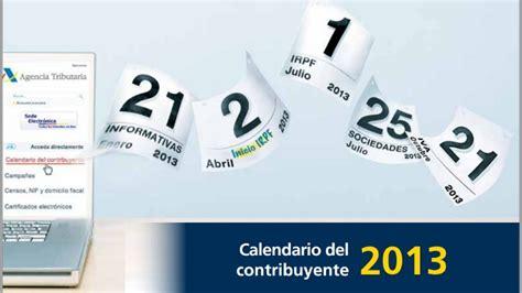 calendario del contribuyente calendario agencia tributaria disponible el calendario del contribuyente 2013 de la