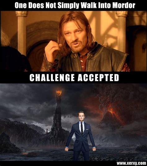 Mordor Meme - barney walks into mordor challenge accepted know your meme