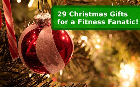 29 christmas gifts for a fitness fanatic fitbodyhq