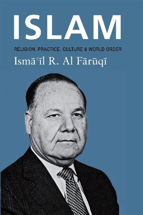 Tauhid Ismail Raji Al Faruqi 1 ismail al faruqi
