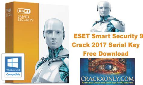eset smart security full version crack eset smart security 9 crack 2017 serial key free download