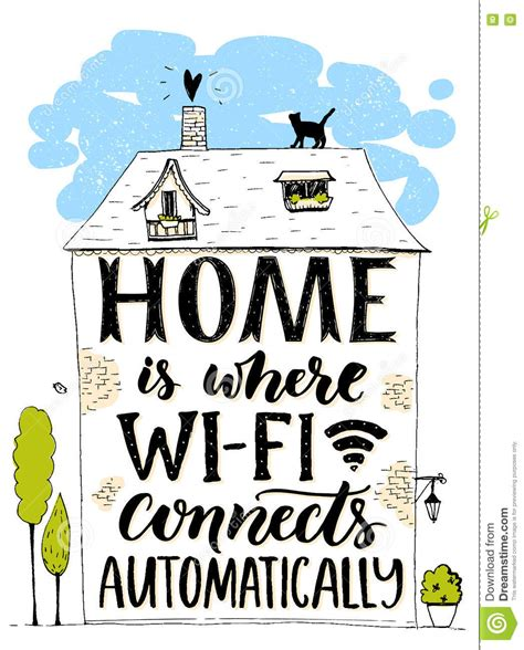 home is where wifi connects automatically phrase
