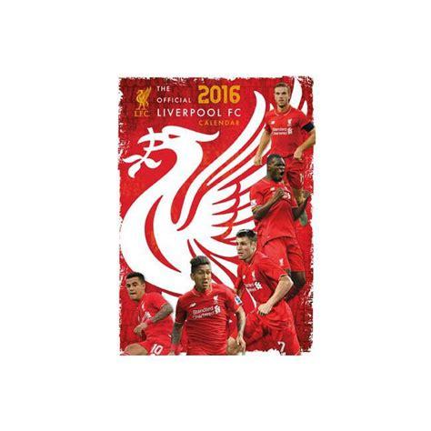 libro official liverpool 2016 a3 calendrier 2016 liverpool football club format a3
