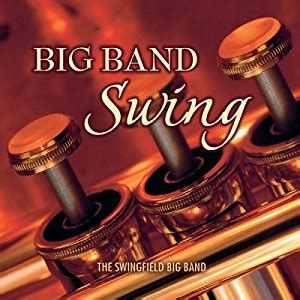 the big swing band the swingfield big band big band swing com music