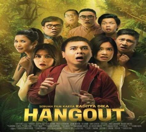 download film indonesia komedi moderen download film hangout 2016 film terbaru raditya dika