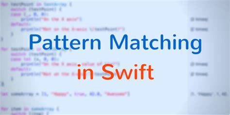 pattern matching operator swift pattern matching in swift coding explorer blog