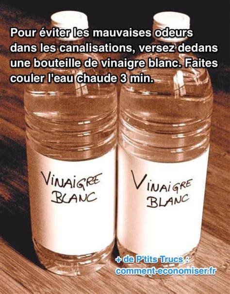Vinaigre Blanc Odeur by Le Truc Efficace Pour Chasser Les Mauvaises Odeurs De