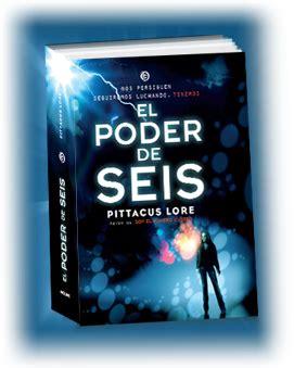 libro el poder de seis libros con alma novela juvenil rese 241 as rese 241 a el poder de seis pittacus lore