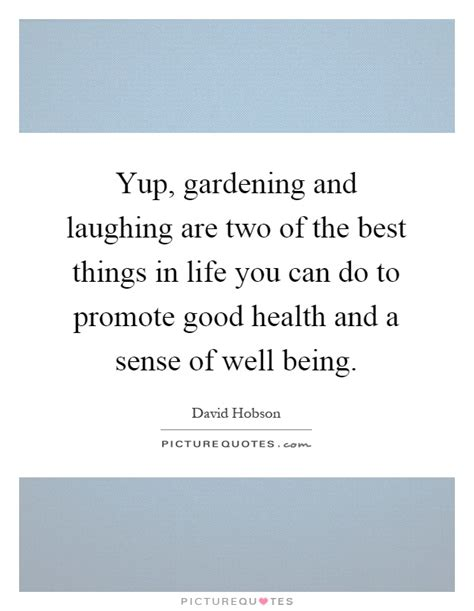 One Of The Best Things About Living In A City Is T by Yup Gardening And Laughing Are Two Of The Best Things In
