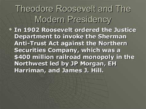 an unlikely trust theodore roosevelt j p and the improbable partnership that remade american business books 9 1 modern presidencies teddy roosevelt to woodrow wilson