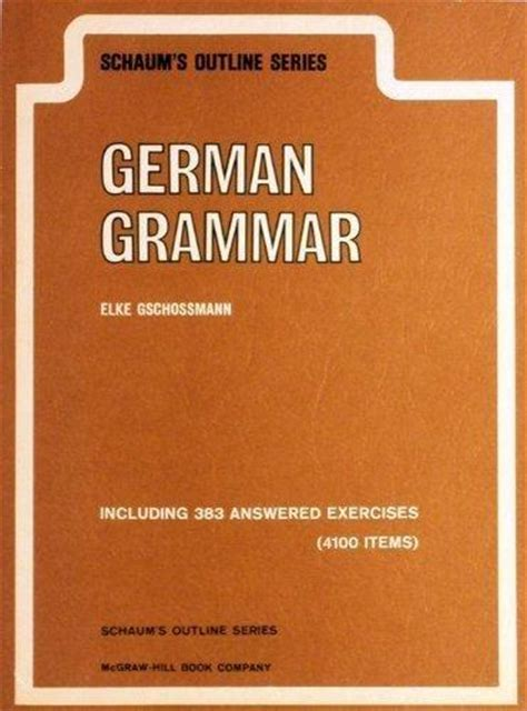 schaums outline of german schaum s outline of german grammar schaum s outline series rent 9780070250901 0070250901