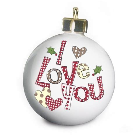 House Warming Presents i love you personalised christmas bauble find me a gift