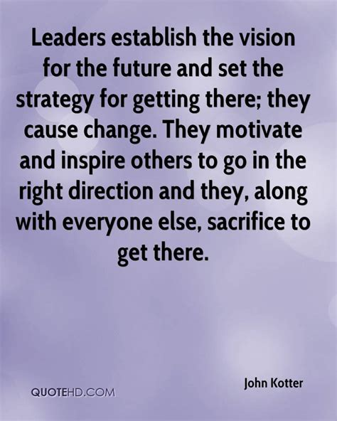 kotter quote on change management john kotter quotes quotehd
