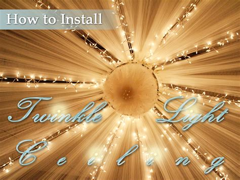 how to install a twinkle light ceiling 1000bulbs