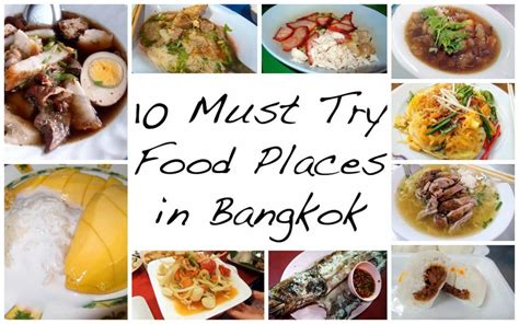 Must Try by 10 Must Try Amazing Food Places In Bangkok While Shopping