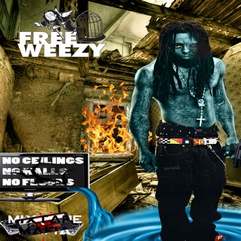 No Ceilings by Lil Wayne No Ceilings No Walls No Floors Hosted By