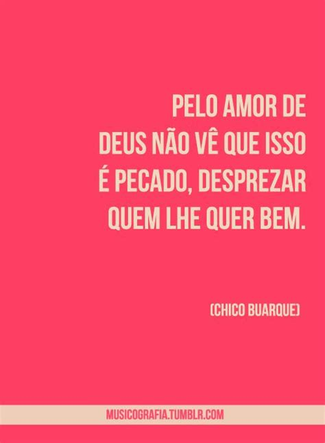 Letter Chico Lyrics 17 Best Images About Chico Buarque On Te Amo Arosa And Tes