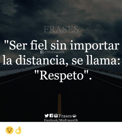 Imagenes De Amor Sin Importar Distancia | frases ser fiel sin importar la distancia se llama respeto