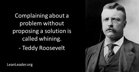 theodore roosevelt quotes teddy roosevelt quotes on leadership top ten quotes