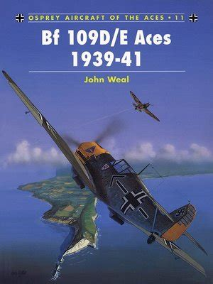 jagdgeschwader 1 â oesauâ aces 1939 45 aircraft of the aces books bf 109d e aces 1939 41 by weal 183 overdrive rakuten