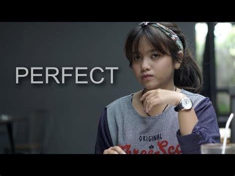 ed sheeran perfect lirik dan terjemahan video dan mp3 perfect ed sheeran