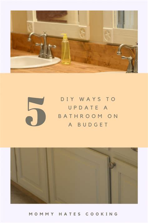 updating a bathroom on a budget 5 ways to update a bathroom on a budget