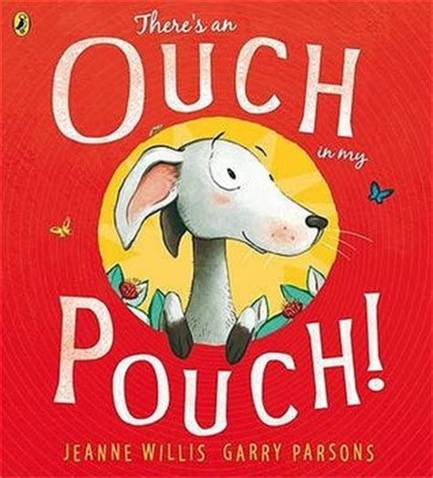 Poetry Science 1 Pouch there is an ouch in my pouch by jeanne willis reviews