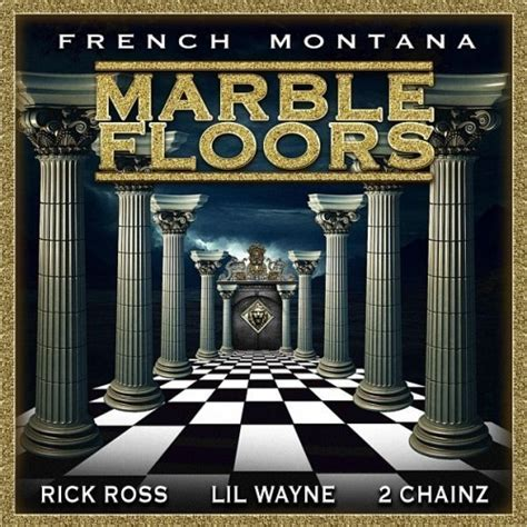 French Montana ? Marble Floors Ft. Rick Ross, Lil Wayne x