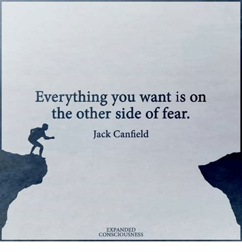 The Other Side Of Fear everything you want is on the other side of fear