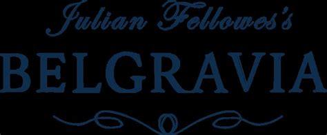 julian fellowes s belgravia 25 best ideas about julian fellowes books on