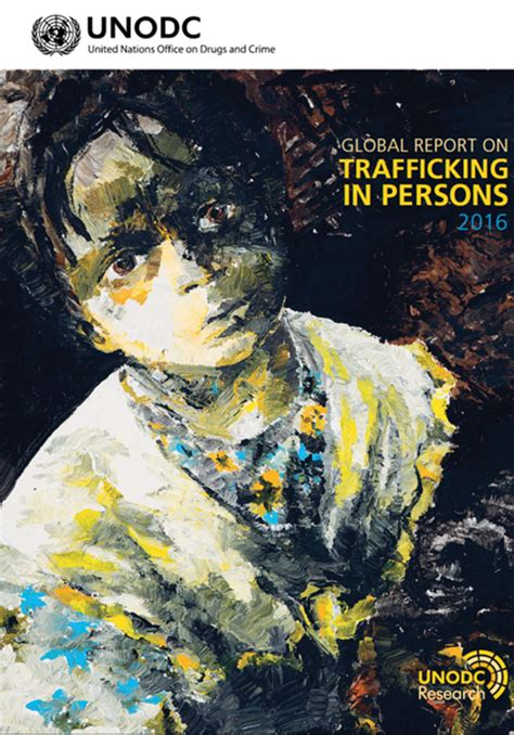 trafficking and global crime acrath unodc trafficking in persons report 2016 acrath