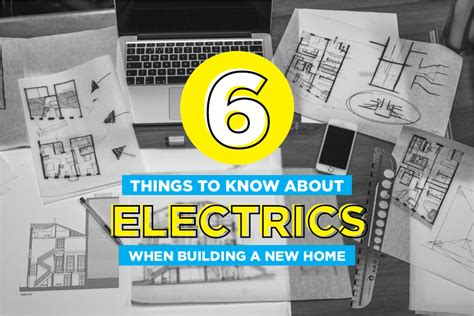 things to know when building a house six things you need to know about electrics when building