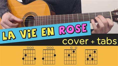 fingerstyle cover tutorial la vie en rose guitar cover lesson fingerstyle