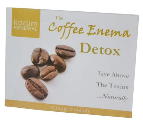 Coffee Detox Benefits by 25 Best Images About Coffee On Colon