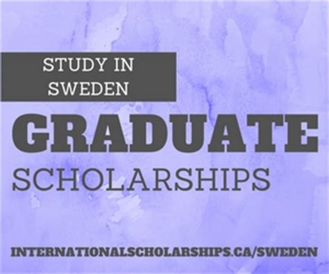 Mba In Sweden Cost by Sweden Scholarships To Study At The Graduate Level
