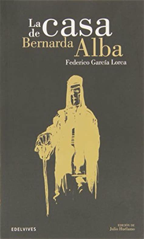 la casa de bernarda alba teatro spanish edition libro e pdf descargar gratis la casa de bernarda alba the house of bernarda alba clasicos hispanicos hispanic classics