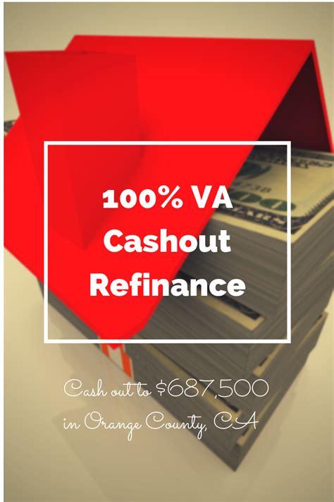 100 cashout refinance va loan