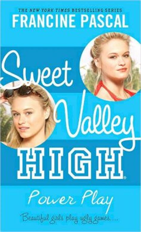Serial Sweet Valley High Francine Pascal power play sweet valley high series 4 by francine pascal 9780440422655 paperback barnes