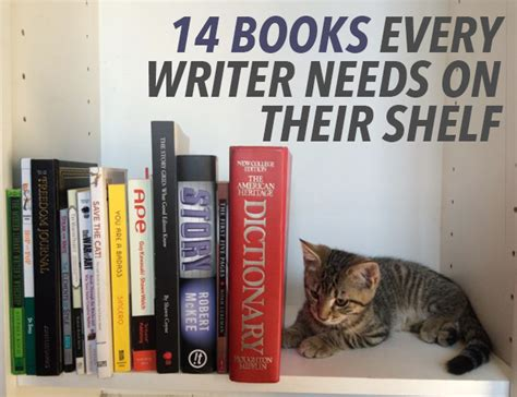 7 Books Every Writer Should Own by 14 Books Every Writer Needs On Their Shelf The Write