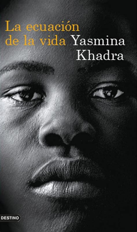 libro la ecuacin jams resuelta la ecuaci 211 n de la vida khadra yasmina sinopsis del libro rese 241 as criticas opiniones