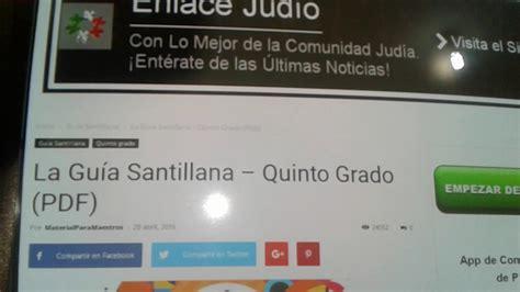guia santillana 6 grado contestado de maestros resultados de guia santillana 5 grado contestada ayuda