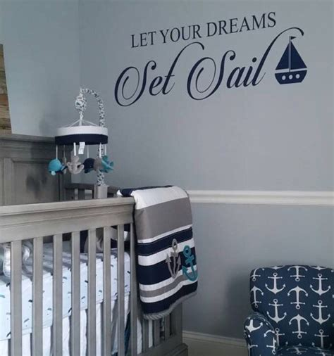 Nautical Wall Decals For Nursery Let Your Dreams Set Sail Wall Decal Vinyl Decal Boy Nursery
