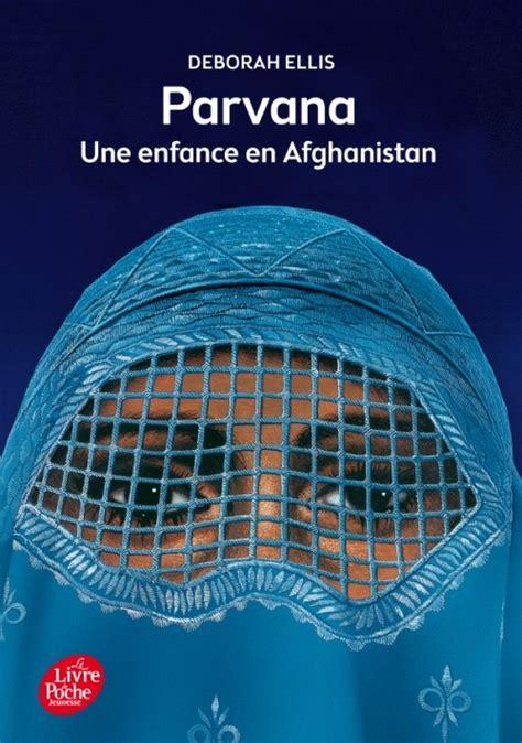 1443168521 parvana une enfance en afghanistan parvana une enfance en afghanistan lecture academy