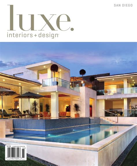 luxe home design inc luxe interiors design san diego 17 by sandow media issuu